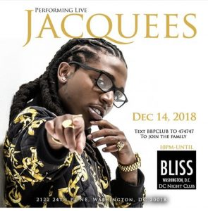 DC - Jacquees 12/14 @ Bliss DC  |  |  |