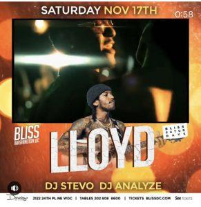 DC - Lloyd 11/17 @ Bliss DC  |  |  |
