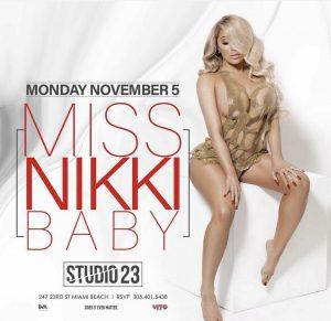 MIA - Miss Nikki Baby 11/5 @ Studio 23 |  |  |