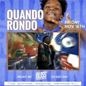 DC - Quando Rondo 11/16 @ Bliss DC |  |  |