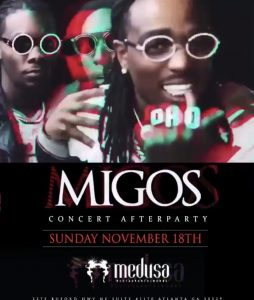 ATL - Migos Concert After Party 11/18 @ Medusa  |  |  |