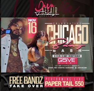 MIA - Ms Chicago Birthday Bash 11/16 @ G5IVE Miami  |  |  |