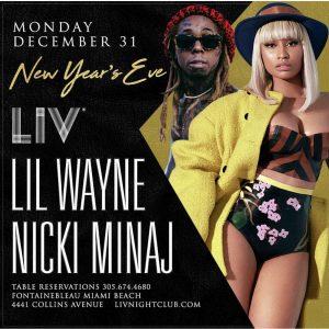 MIA - Lil Wayne & Nicki Minaj 12/31 @ LIV  |  |  |