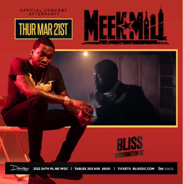MEEK MILL OFFICIAL CONCERT AFTER PARTY @ BLISS CLUB DC