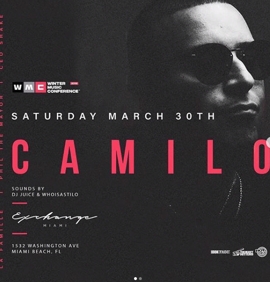 #MIAMI - @ExchangeMiami With DJ CAMILO @ Exchange Miami