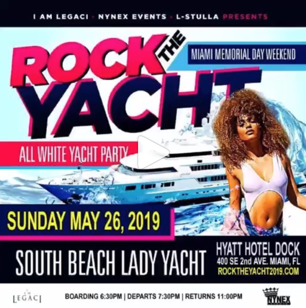 #Miami, FL -  Memorial Day Weekend • ROCK THE YACHT